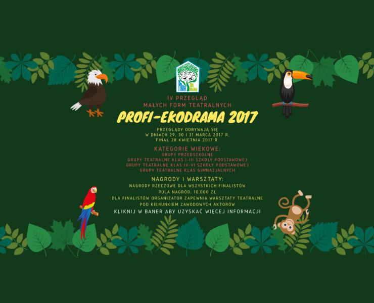 """Lista Finalistów """"PROFI-EKODRAMA"""" 2017 orazharmonogram warsztatów"""